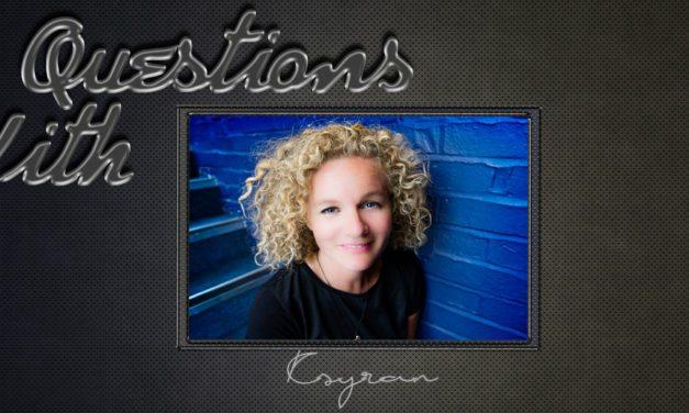 Ksyran – 20 Questions