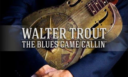 Walter Trout – The Blues Came Calling