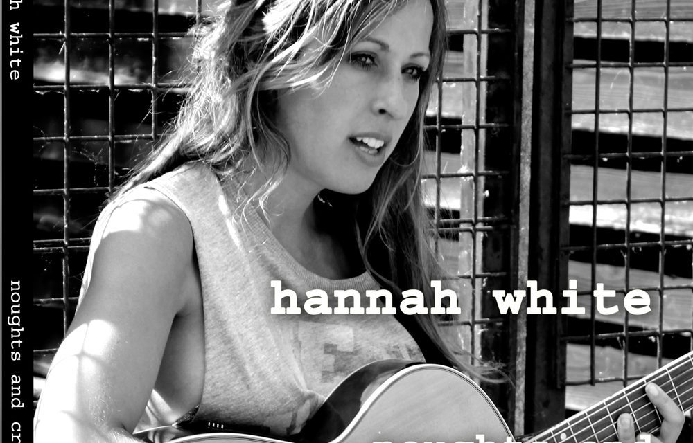 HANNAH WHITE – Noughts & Crosses