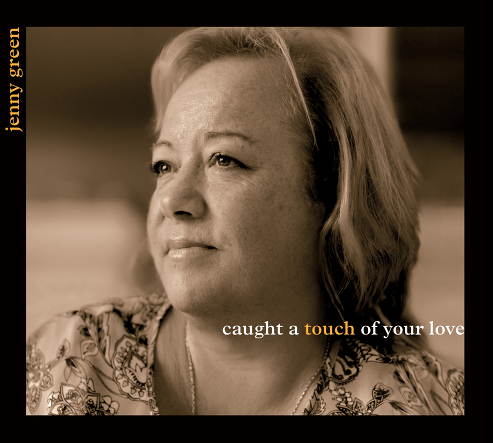 Jenny Green – Caught A Touch Of Your Love