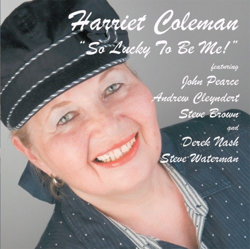 Harriet Coleman – Lucky To Be Me!