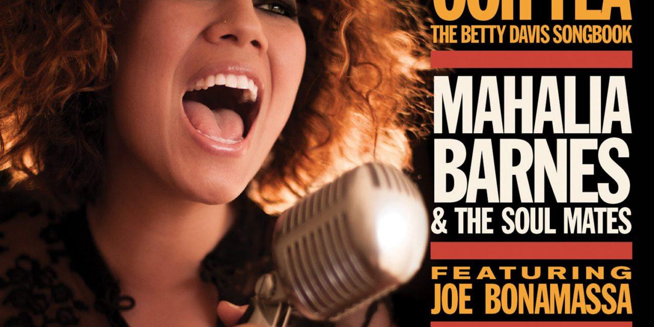 Mahalia Barnes & The Soul Mates – Oooh Yea