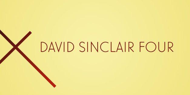 David Sinclair Four – Four