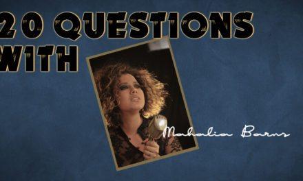 Mahalia Barnes – 20 Questions