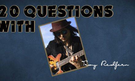 Troy Redfern – 20 Questions