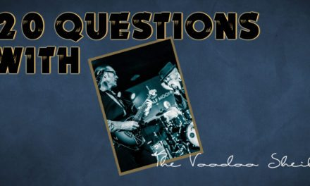 The Voodoo Sheiks – 20 Questions