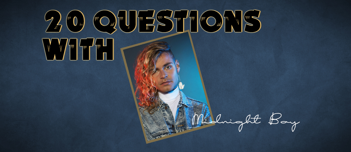 Midnight Boy – 20 Questions