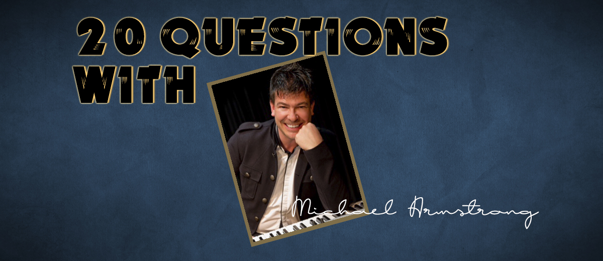 Michael Armstrong- 20 Questions