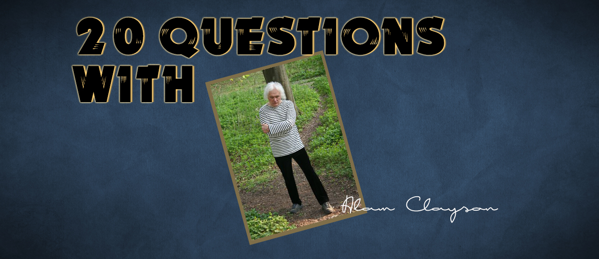 Alan Clayson – 20 Questions