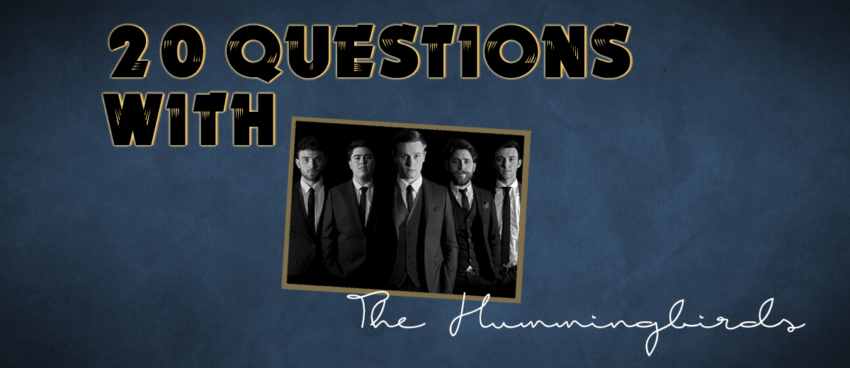 The Hummingbirds – 20 Questions