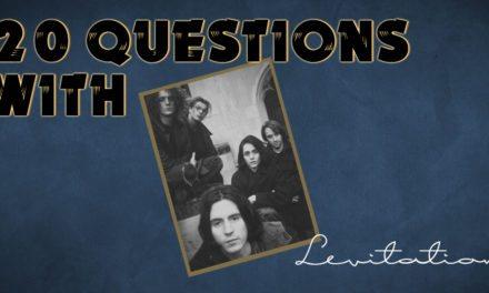 Levitation – 20 Questions