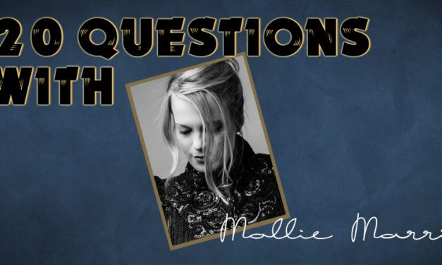 Mollie Marriott – 20 Questions