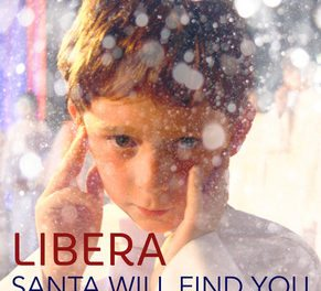 Libera – Santa Will Find You (Single)