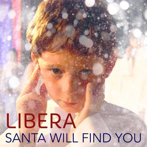 Libera – Santa Will Find You (Single)
