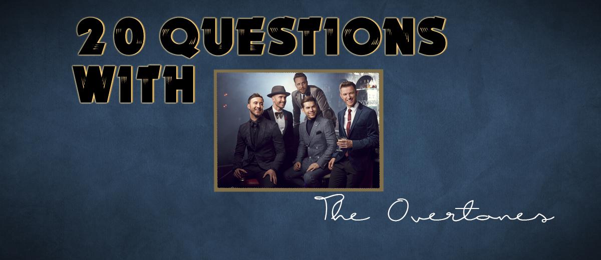 The Overtones – 20 Questions