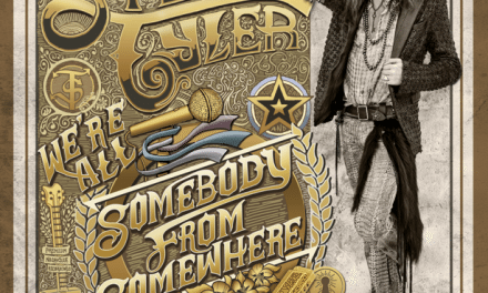 Steven Tyler – We're All Somebody From Somewhere