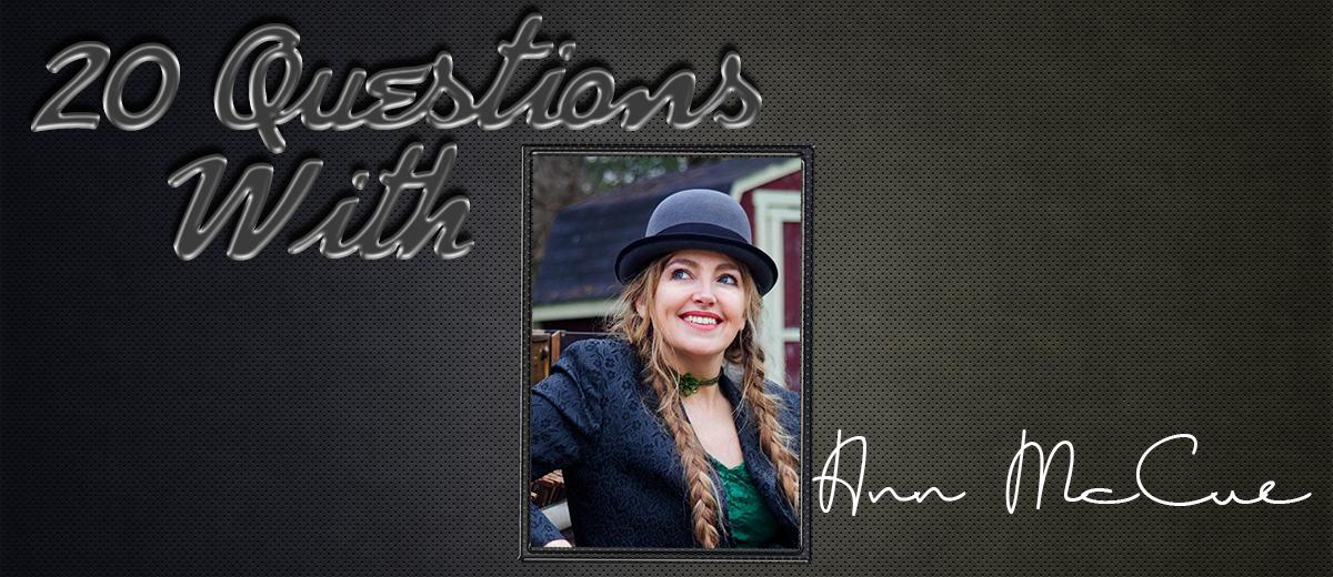 Anne McCue – 20 Questions