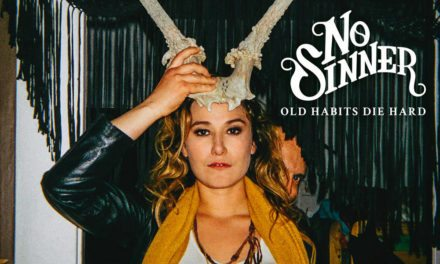 No Sinner – Old Habits Die Hard