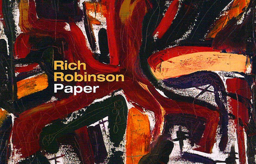 Rich Robinson – Paper
