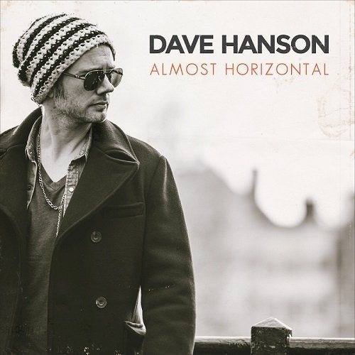 Dave Hanson – Almost Horizontal
