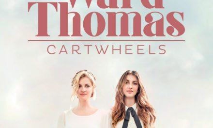Ward Thomas – Cartwheels