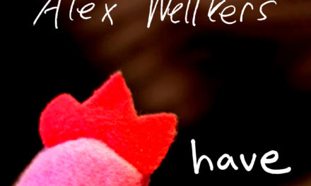 Alex Wellkers – Have EP