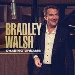 Bradley Walsh – Chasing Dreams