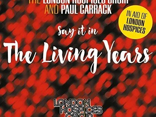 The London Hospices Choir & Paul Carrack – The Living Years (Single)
