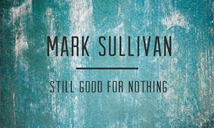 Mark Sullivan – Still Good For Nothing EP