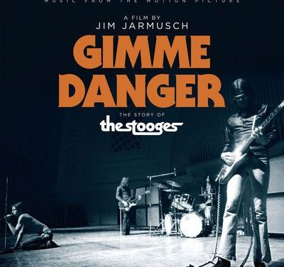 Gimme Danger – The Story Of The Stooges (Film Soundtrack)