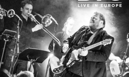 Danny Bryant BIG – Live In Europe
