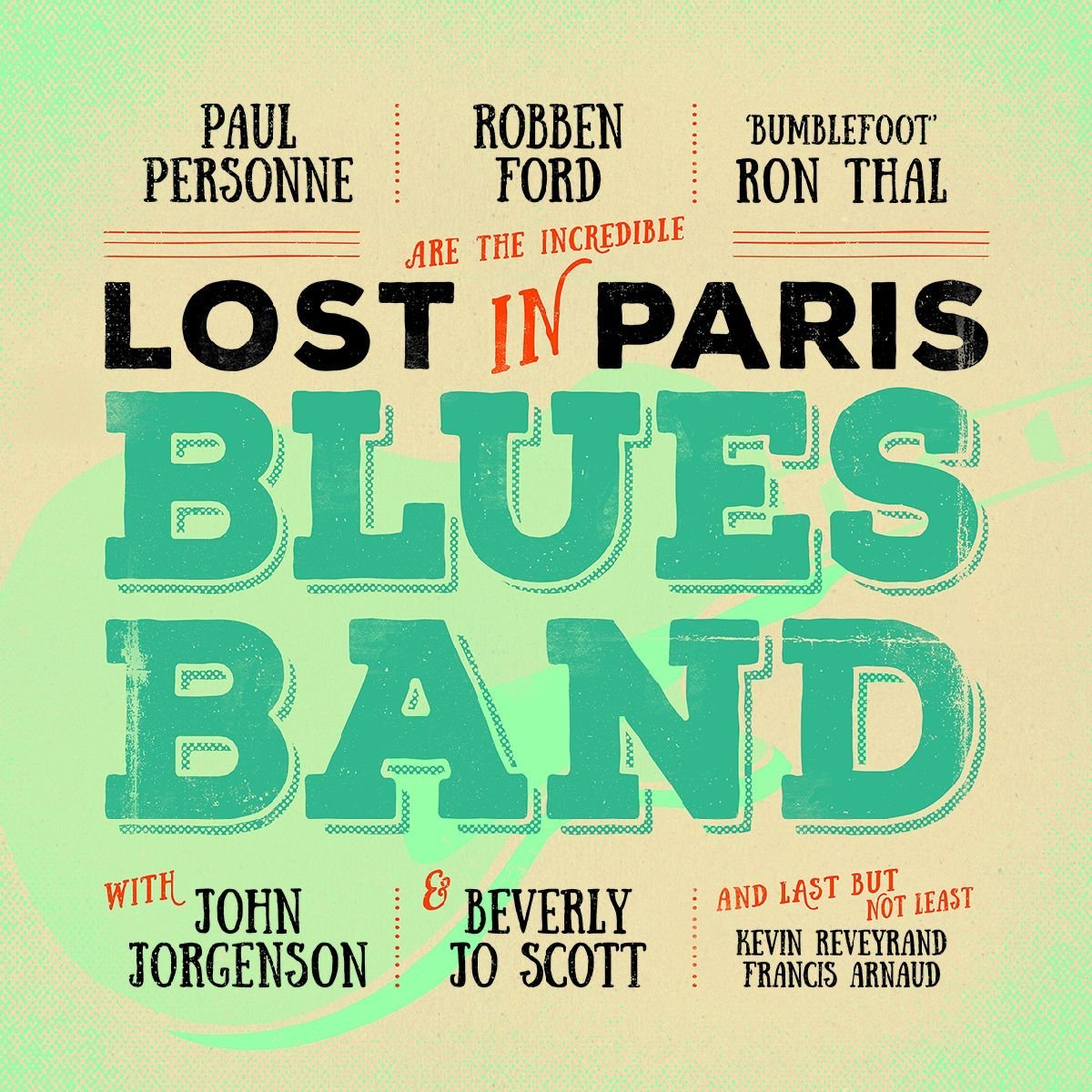 Lost In Paris Blues Band Lost In Paris Blues Band Just Listen To This