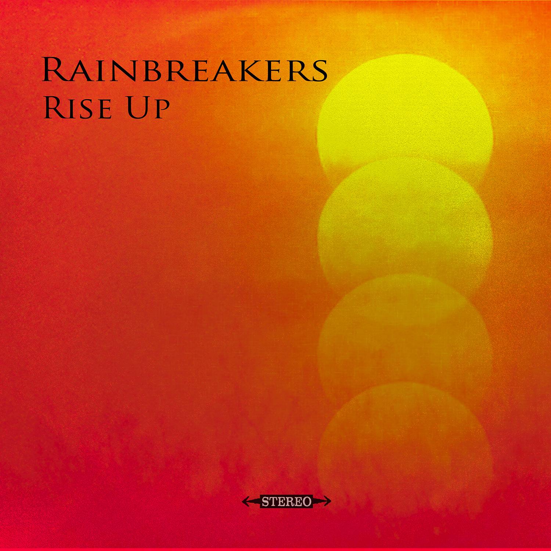 The Rainbreakers