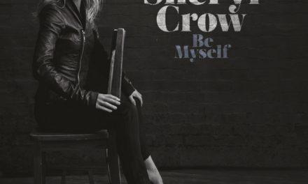 Sheryl Crow – Be Myself