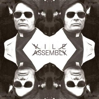 The Vile Assembly
