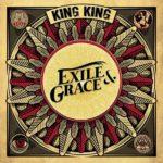 King King – Exile & Grace