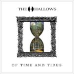 The Hallows – Of Time And Tides