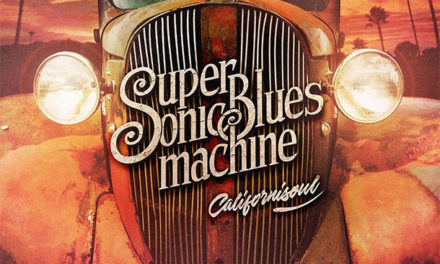 Supersonic Blues Machine – Californisoul
