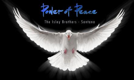 The Isley Brothers & Santana – Power Of Peace