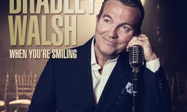 Bradley Walsh – When You're Smiling