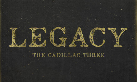 The Cadillac Three – Legacy