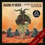 "Karma To Burn / Sons Of Alpha Centauri – The Definitive 7"" Trilogy"