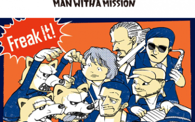 Man With A Mission – Freak It! (Single)