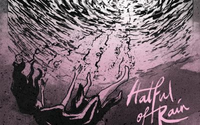 Hatful Of Rain – Songs Of The Lost & Found