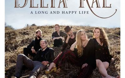 Delta Rae – A Long And Happy Life EP