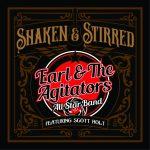 Earl & The Agitators All Star Band feat. Scott Holt – Shaken & Stirred
