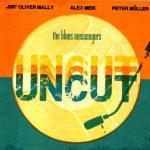 The Blues Messengers – Uncut