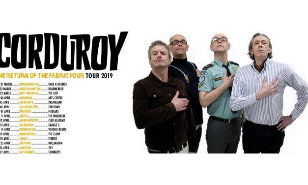 Corduroy Announce March/April 2019 UK Tour